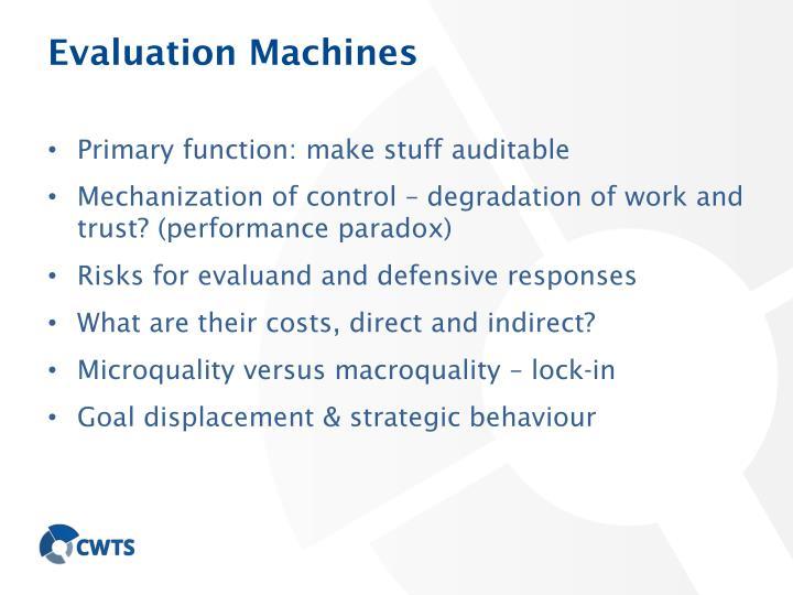 Evaluation Machines