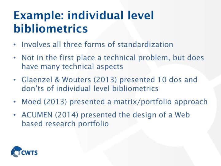 Example: individual level bibliometrics