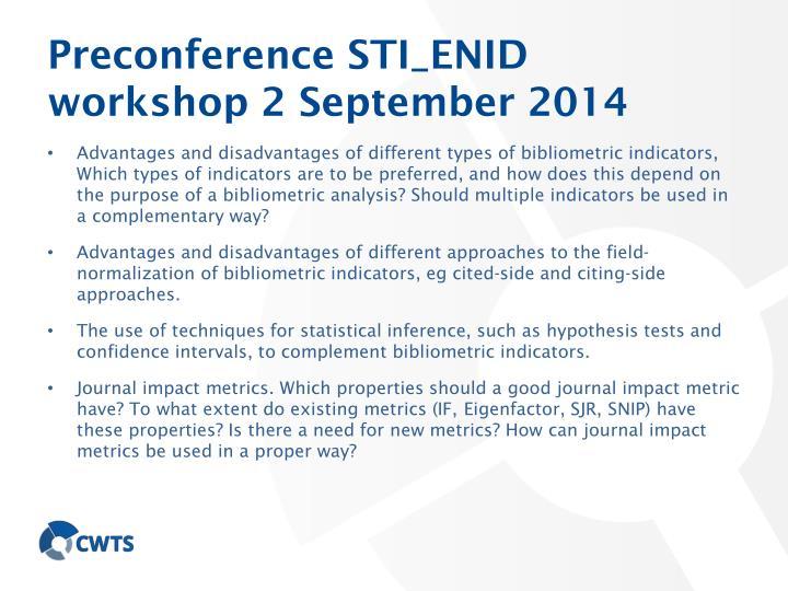 Preconference STI_ENID workshop 2 September 2014