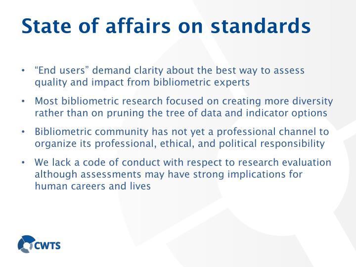 State of affairs on standards