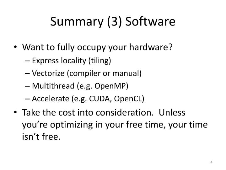 Summary (3) Software
