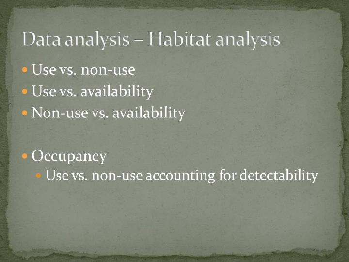 Data analysis – Habitat analysis