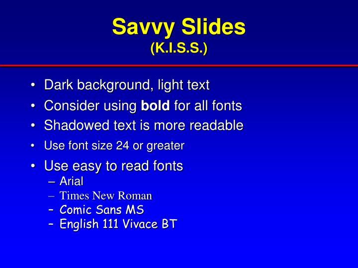 Savvy Slides