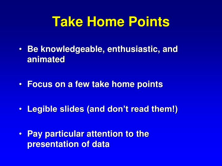 Take Home Points