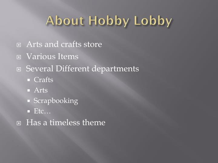 About hobby lobby