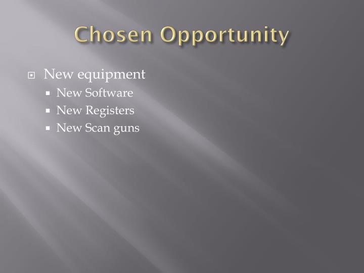 Chosen Opportunity