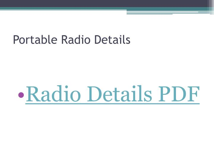 Portable Radio Details