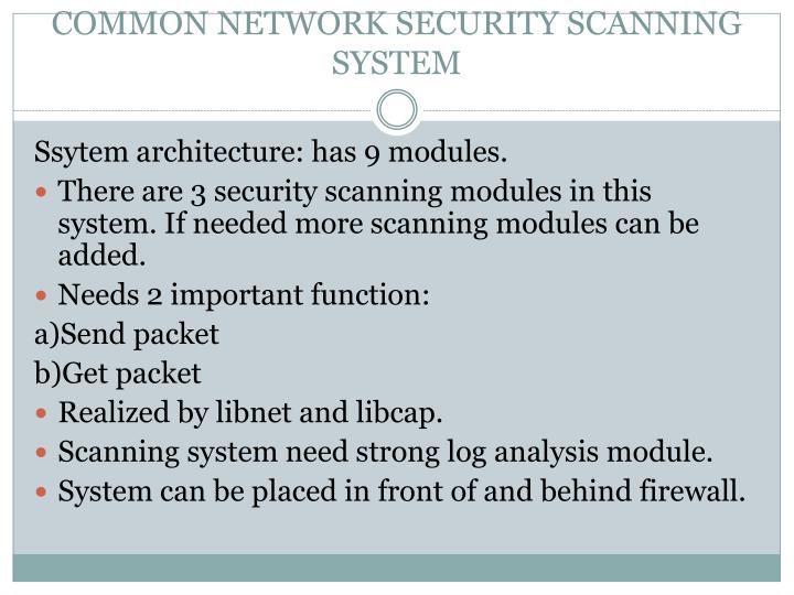 COMMON NETWORK SECURITY SCANNING SYSTEM