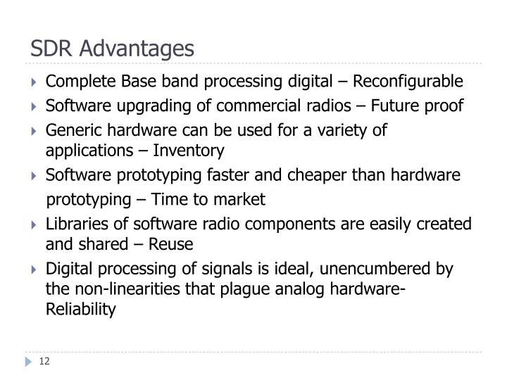 SDR Advantages