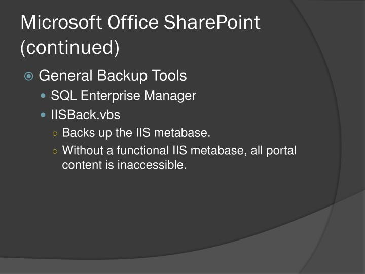 Microsoft Office SharePoint (continued)