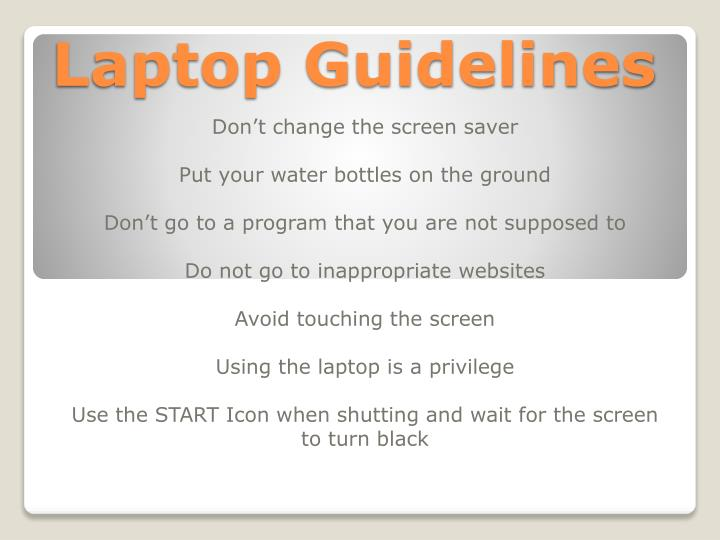 Laptop guidelines