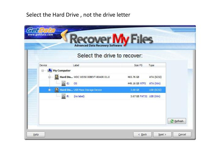 Select the Hard Drive , not the drive letter