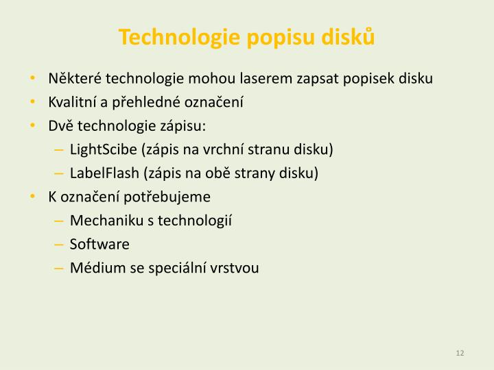 Technologie popisu disků