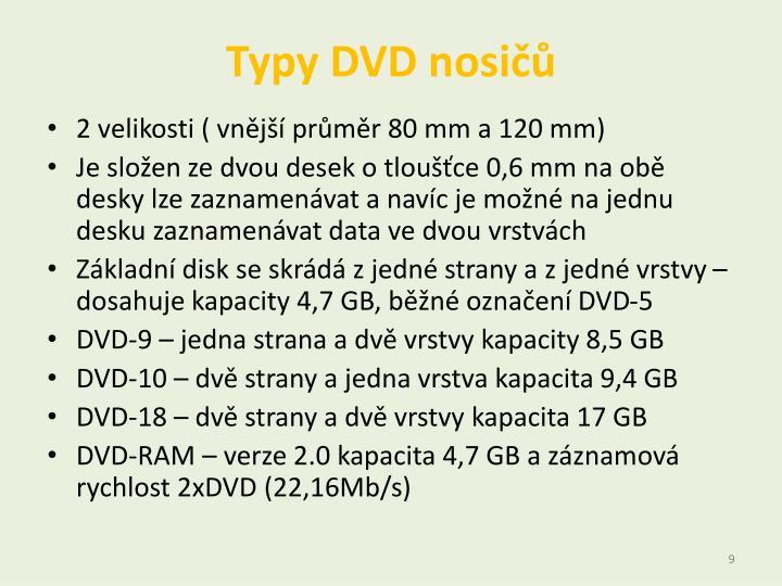 Typy DVD nosičů