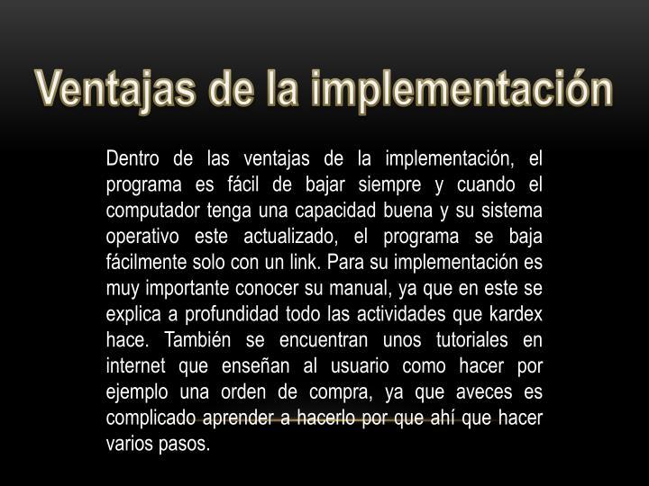 Ventajas de la implementación