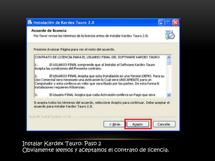 Instalar Kardex Tauro: Paso 2