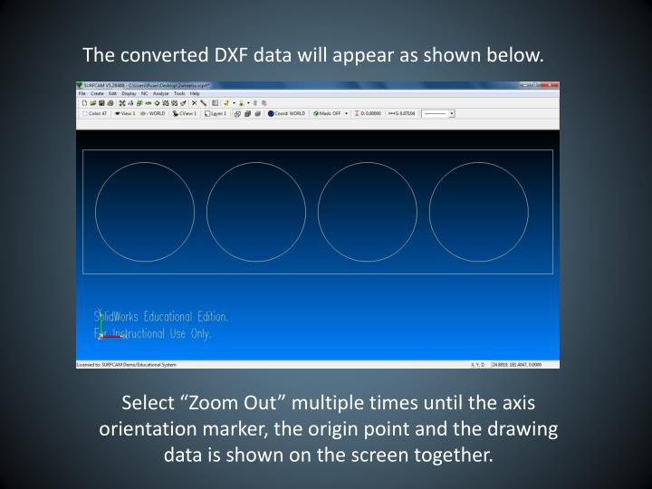 The converted DXF data will appear as shown below.