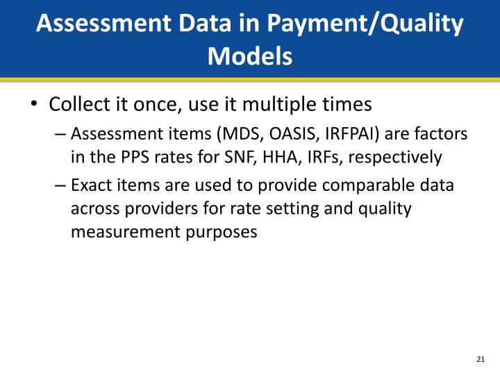 Assessment Data in Payment/Quality Models