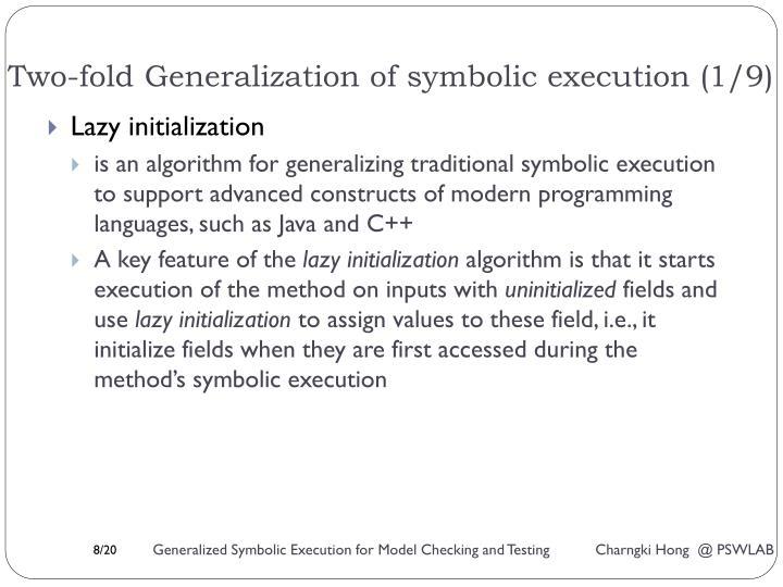 Two-fold Generalization of symbolic execution (1/9)