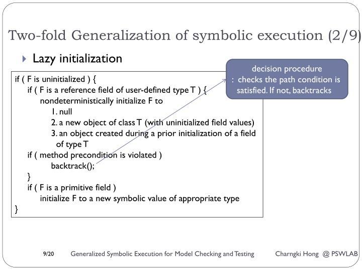 Two-fold Generalization of symbolic execution (2/9)
