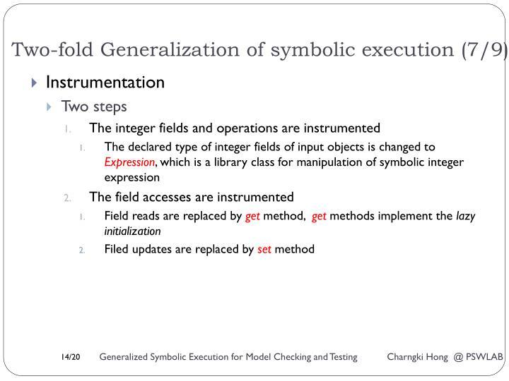 Two-fold Generalization of symbolic execution (7/9)