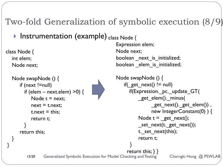 Two-fold Generalization of symbolic execution (8/9)