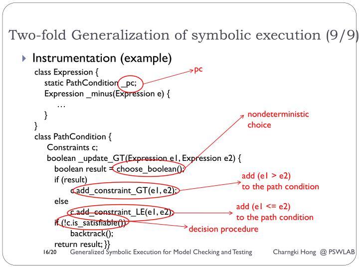 Two-fold Generalization of symbolic execution (9/9)