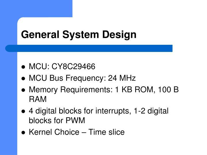 General System Design