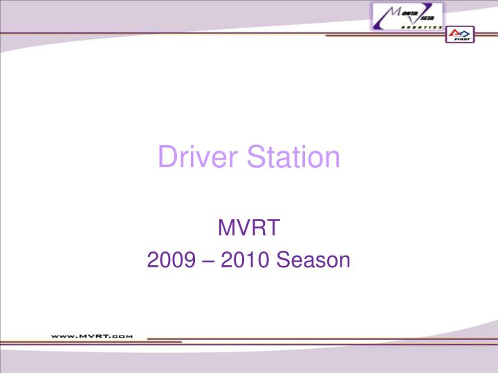 Driver station