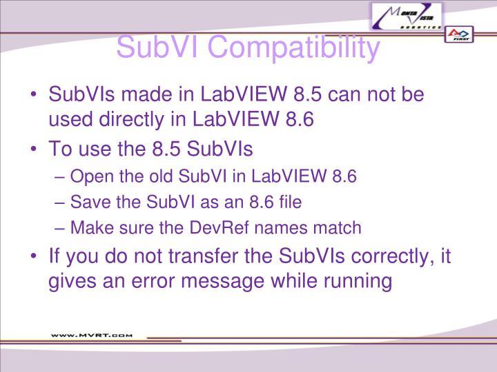 SubVI Compatibility