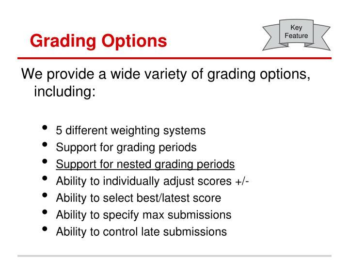 Grading Options