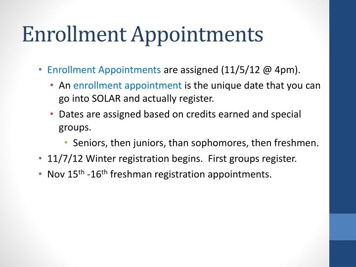Enrollment Appointments