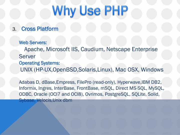 Why Use PHP