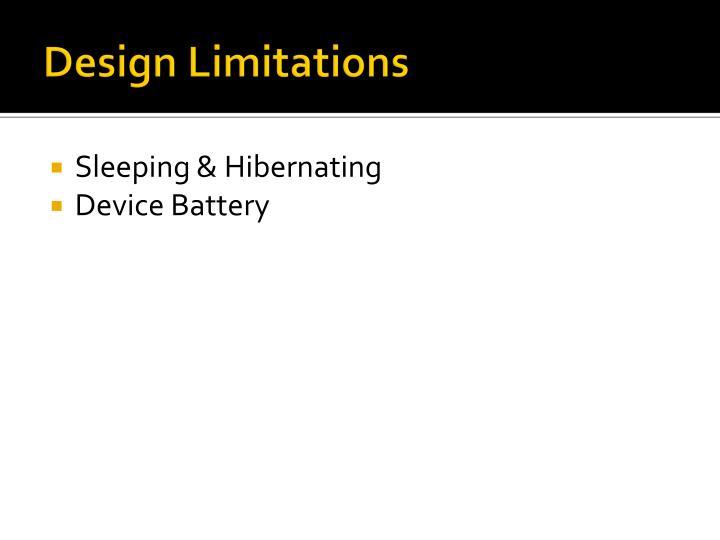 Design Limitations