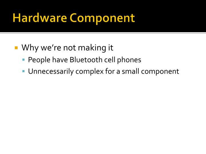 Hardware Component