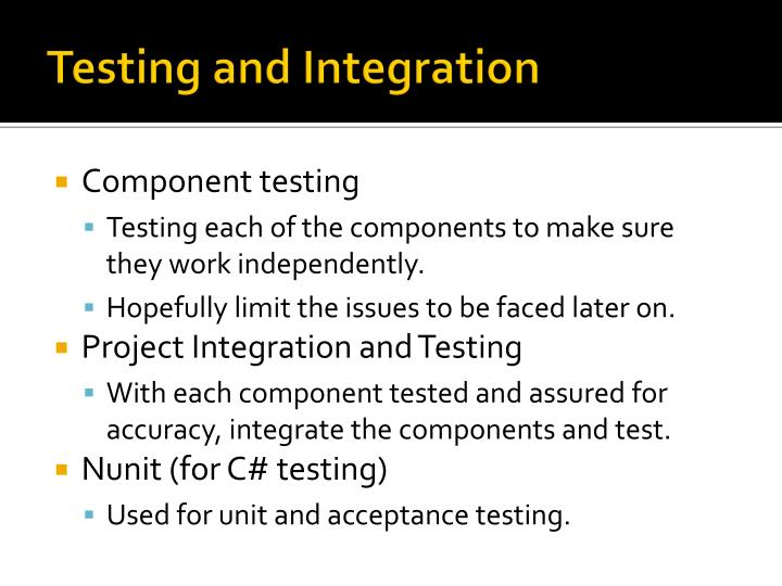 Testing and Integration