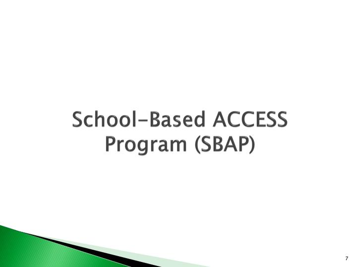 School-Based ACCESS Program (SBAP)