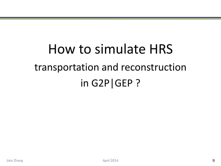 How to simulate HRS