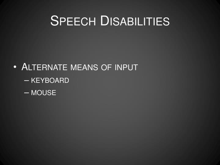 Speech Disabilities