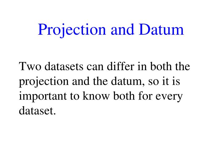Projection and Datum