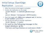 initial setup openedge replication continued