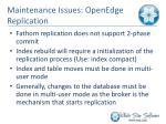 maintenance issues openedge replication