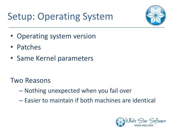 Setup: Operating System