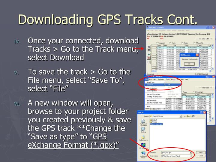 Downloading GPS Tracks Cont.