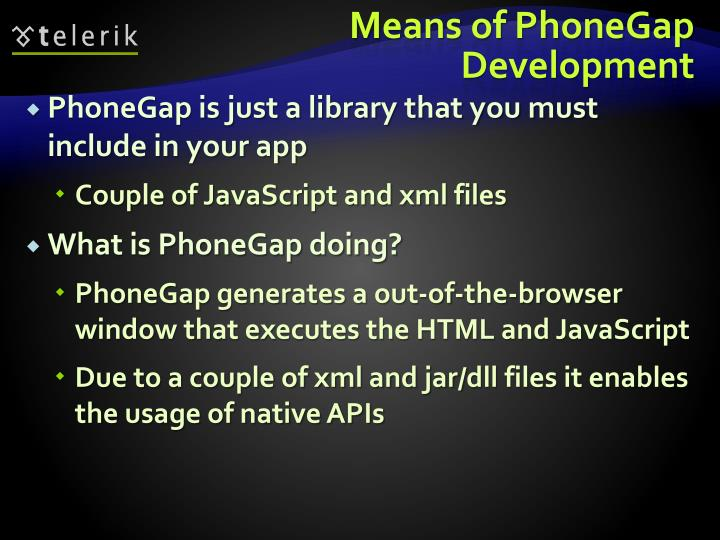 Means of PhoneGap Development
