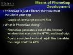 means of phonegap development