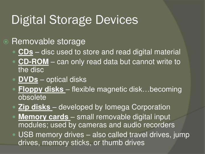 Digital Storage Devices