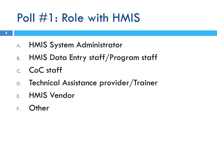 Poll #1: Role with HMIS