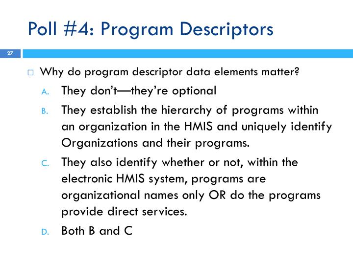 Poll #4: Program Descriptors