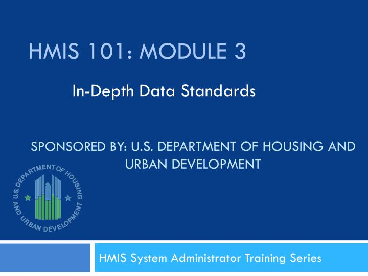 Sponsored by u s department of housing and urban development